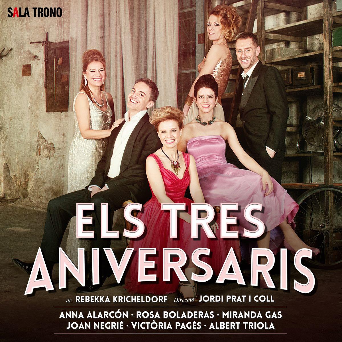 Els tres aniversaris (Teatre Bartrina)