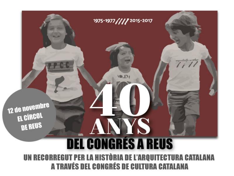 40 anys del Congrés a Reus